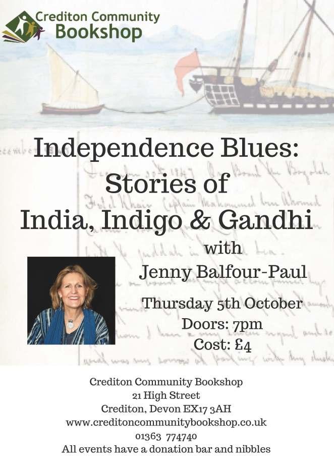 Independence Blues- stories of India, Indigo & Gandhi